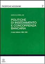 Immagine di Politiche di insediamento e concorrenza bancaria. Il caso italiano 1990-1994