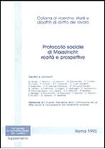 Immagine di Protocollo sociale di Maastricht: realtà e prospettive