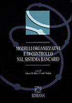 Immagine di Modelli organizzativi e di controllo nel sistema bancario