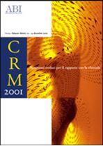 Immagine di CRM 2001. Atti del Convegno ABI del 13 e 14 dicembre 2001