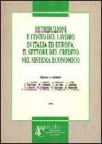 Immagine di Retribuzioni e costo del lavoro in Italia ed Europa: il settore del credito nel sistema economico (1993)