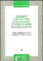 Immagine di Retribuzioni e costo del lavoro in Italia ed Europa: il settore del credito nel sistema economico (1996)