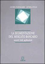 Immagine di La segmentazione del mercato bancario
