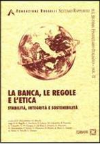 Immagine di La banca, le regole e l'etica (II)