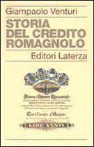 Immagine di Storia del Credito Romagnolo