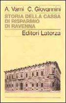 Immagine di Storia della Cassa di Risparmio di Ravenna