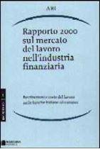 Immagine di Rapporto 2000 sul mercato del lavoro nell`industria finanziaria