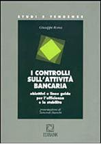 Immagine di I controlli sull'attività bancaria