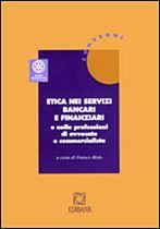 Immagine di Etica nei servizi bancari e finanziari e nelle professioni di avvocato e commercialista