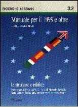 Immagine di Manuale per il 1993 e oltre 2. Le strutture creditizie