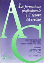 Immagine di La formazione professionale e il settore del credito
