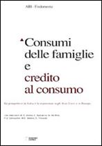 Immagine di Consumi delle famiglie e credito al consumo