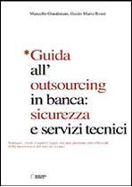 Immagine di Guida all'outsourcing in banca: sicurezza e servizi tecnici