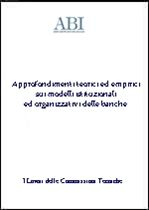 Immagine di Approfondimenti teorici ed empirici sui modelli istituzionali ed organizzativi delle banche