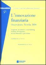 Immagine di L'innovazione finanziaria. Osservatorio Newfin 2004