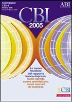 Immagine di CBI 2005. Atti del Convegno ABI del 13 e 14 ottobre 2005