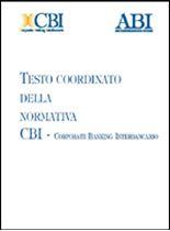 Immagine di Testo coordinato della normativa CBI - Corporate Banking Interbancario