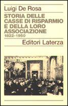 Immagine di Storia delle casse di risparmio e della loro associazione 1822-1950