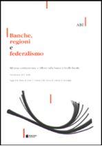 Immagine di Banche, regioni e federalismo