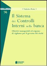 Immagine di Il Sistema dei Controlli Interni nella banca
