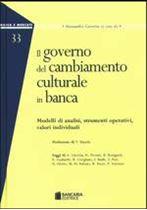 Immagine di Il governo del cambiamento culturale in banca
