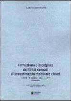 Immagine di 11. Disciplina dei fondi di investimento mobiliare chiusi (L.14/8/93 n.344)