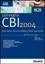 Immagine di CBI 2004. Atti del Convegno ABI del 21 e 22 giugno 2004