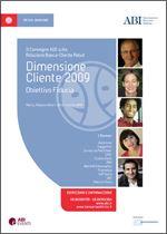 Immagine di Dimensione Cliente 2009 - Atti del convegno ABI del 10 e 11 marzo