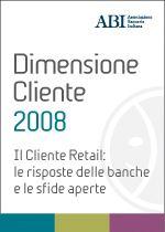 Immagine di Dimensione Cliente 2008 - Atti del convegno del 9 e 10 aprile 2008