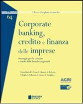 Immagine di Corporate banking, credito e finanza delle imprese