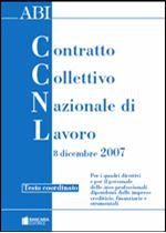 Immagine di Il nuovo contratto collettivo di lavoro dell'8 dicembre 2007 - Testo coordinato