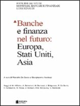 Immagine di Banche e finanza nel futuro: Europa, Stati Uniti e Asia