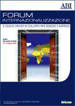 Immagine di Forum Internazionalizzazione 2006. Atti del Convegno ABI del 26 e 27 giugno 2006