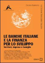 Immagine di Le banche italiane e la finanza per lo sviluppo