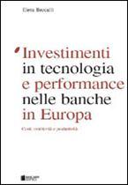 Immagine di Investimenti in tecnologia e performance nelle banche in Europa