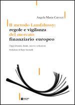 Immagine di Il metodo Lamfalussy: regole e vigilanza del mercato finanziario europeo