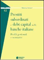 Immagine di Prestiti subordinati e debt capital nelle banche italiane