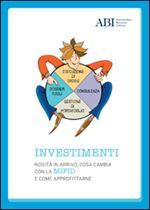 Immagine di Investimenti: novità in arrivo