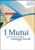 Immagine di Guida 'I Mutui per la Casa: tutti i vantaggi fiscali'