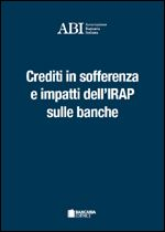 Immagine di Crediti in sofferenza e impatti dell'IRAP sulle banche