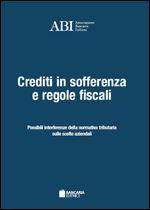 Immagine di Crediti in sofferenza e regole fiscali