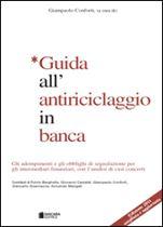 Immagine di Guida all'antiriciclaggio in banca - Edizione 2011