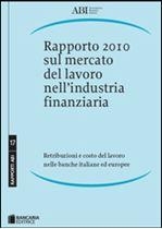 Immagine di Rapporto 2010 sul mercato del lavoro nell'industria finanziaria