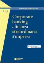 Immagine di Corporate Banking e Finanza Straordinaria d'Impresa