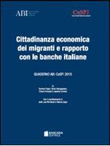 Immagine di Cittadinanza economica dei migranti e rapporto con le banche italiane