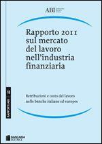 Immagine di Rapporto 2011 sul mercato del lavoro nell'industria finanziaria