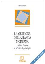 Immagine di La gestione della banca moderna - Nuova edizione