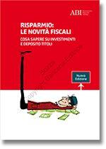 Immagine di Risparmio: le novità fiscali. Cosa sapere su investimenti e deposito titoli.