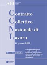 Immagine di IL NUOVO CONTRATTO DEI BANCARI - TESTO COORDINATO DEL CCNL 19 GENNAIO 2012