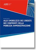 Immagine di Guida Pratica allo smobilizzo dei crediti nei confronti della Pubblica Amministrazione